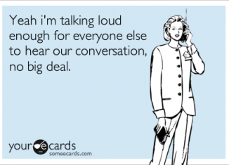 talking loudly